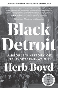 Black Detroit (A People's History of Self-Determination) - 9780062346636 by Herb Boyd, 9780062346636