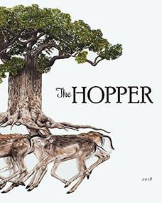 The Hopper Issue 3 by Jenna Gersie, Anna Mullen, Rose Alexandre-Leach, 9781732266254
