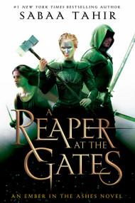 A Reaper at the Gates by Sabaa Tahir, 9780448494500