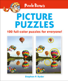 Puzzle Baron's Picture Puzzles (100 all-color puzzles for everyone) by Puzzle Baron, 9781465470249