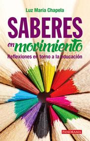 Saberes en movimiento by Luz Maria Chapela, 9786078237784