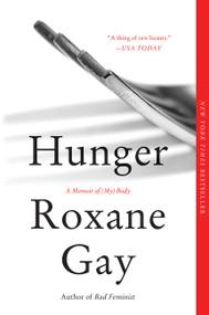 Hunger (A Memoir of (My) Body) - 9780062420718 by Roxane Gay, 9780062420718