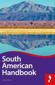 South American Handbook by Ben Box, 9781911082231