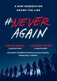 #NeverAgain (A New Generation Draws the Line) (Miniature Edition) by David Hogg, Lauren Hogg, 9781984801838