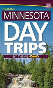 Minnesota Day Trips by Theme - 9781591938842 by Mary M. Bauer, 9781591938842