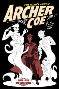 ArcherCoe Vol. 2 (AndtheWaytoDustyDeath) by Jamie S. Rich, Dan Christensen, 9781620105054