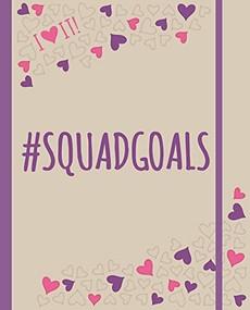 #Squadgoals by Frankie Jones, 9781783708574