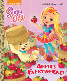 Apples Everywhere! (Sunny Day) by Mickie Matheis, Golden Books, 9780525577546