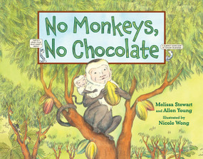 No Monkeys, No Chocolate - 9781580892889 by Melissa Stewart, Allen Young, Nicole Wong, 9781580892889