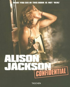 Alison Jackson: Confidential by Alison Jackson, Will Self, Charles Glass, William Ewing, 9783822846384