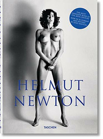 Helmut Newton. SUMO. Revised by June Newton by Helmut Newton, 9783836517300