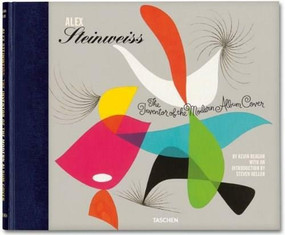 Alex Steinweiss (The Inventor of the Modern Album Cover) by Kevin Reagan, Steven Heller, 9783836527712