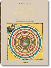 Schedel. Chronicle of the World - 1493 by Stephan Fussel, 9783836544498