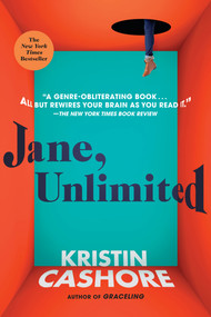 Jane, Unlimited - 9780147513106 by Kristin Cashore, 9780147513106