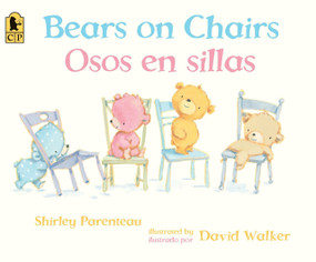 Bears on Chairs/Osos en sillas by Shirley Parenteau, David Walker, 9780763699659