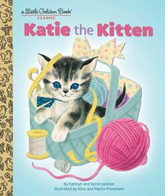 Katie the Kitten by Kathryn Jackson, Martin Provensen, Alice Provensen, 9781101939253