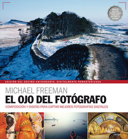 El ojo del fotógrafo by Michael Freeman, 9788416965328