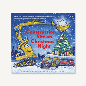 Construction Site on Christmas Night ((Christmas Book for Kids, Children?s Book, Holiday Picture Book)) by Sherri Duskey Rinker, AG Ford, 9781452139111