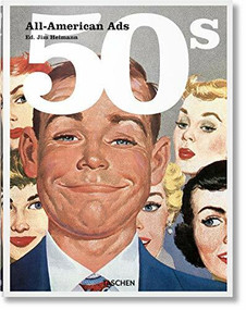 All-American Ads of the 50s by Jim Heimann, 9783836551328