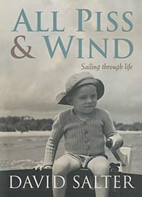 All Piss and Wind by David Salter, 9781741665260
