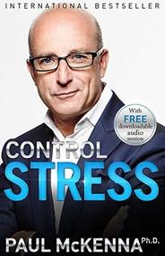 Control Stress by Paul McKenna, Ph.D., 9781401949136
