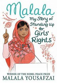 Malala (My Story of Standing Up for Girls' Rights) - 9780316527156 by Malala Yousafzai, Sarah J. Robbins, 9780316527156