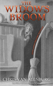 The Widow's Broom (25th Anniversary Edition) by Chris Van Allsburg, 9781328470195