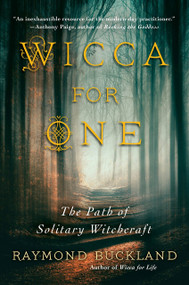 Wicca for One (The Path of Solitary Witchcraft) by Raymond Buckland, 9780806538662