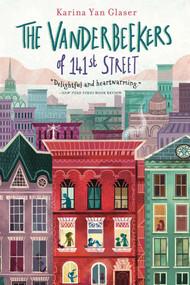 The Vanderbeekers of 141st Street - 9781328499219 by Karina Yan Glaser, 9781328499219
