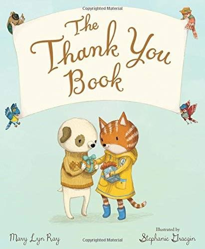 The Thank You Book by Mary Lyn Ray, Stephanie Graegin, 9780544791367