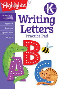Kindergarten Writing Letters by Highlights Learning, 9781684371624