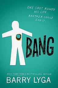 Bang - 9780316315517 by Barry Lyga, 9780316315517