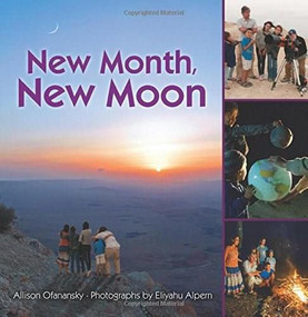 New Month, New Moon - 9781467719452 by Allison Ofanansky, Eliyahu Alpern, 9781467719452