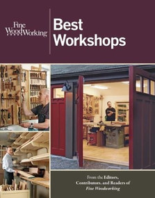 Fine Woodworking Best Workshops by , 9781621130093
