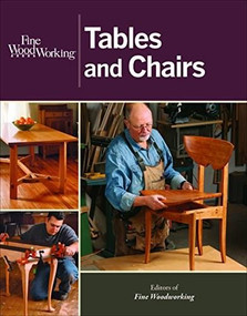 Fine Woodworking Tables and Chairs by , 9781627103855