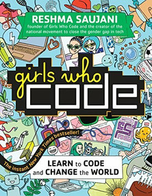 Girls Who Code (Learn to Code and Change the World) - 9780425287552 by Reshma Saujani, 9780425287552