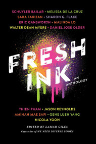 Fresh Ink (An Anthology) by Lamar Giles, 9781524766290