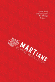 MARTians - 9781536200560 by Blythe Woolston, 9781536200560
