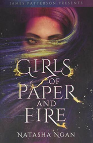 Girls of Paper and Fire by Natasha Ngan, James Patterson, 9780316561365