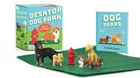 Desktop Dog Park (Miniature Edition) by Conor Riordan, 9780762464845