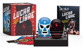 Lucha Libre (Mexican Thumb Wrestling Set) (Miniature Edition) by Legends of Lucha Libre, 9780762492572