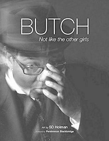 Butch (Not Like the Other Girls) by SD Holman, 9781987915426