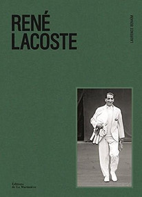 René Lacoste by Laurence Benaïm, Floc'h, 9781419733284