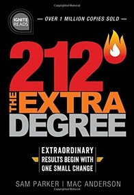 212 The Extra Degree (Extraordinary Results Begin with One Small Change) - 9781492675433 by Sam Parker, Mac Anderson, 9781492675433