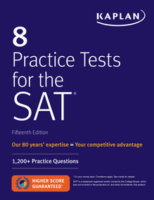 8 Practice Tests for the SAT (1,200+ SAT Practice Questions) by Kaplan Test Prep, 9781506235196