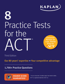 8 Practice Tests for the ACT (1,700+ Practice Questions) by Kaplan Test Prep, 9781506235127