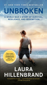Unbroken (Movie Tie-in Edition) (A World War II Story of Survival, Resilience, and Redemption) - 9781984818447 by Laura Hillenbrand, 9781984818447