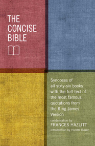 The Concise Bible by Frances Hazlitt, Hunter Baker, 9781621573746