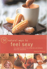 50 Natural Ways to Great Sex by Raje Airey, 9780754813606