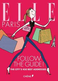 Elle Paris by Camille Girette, Sabine Roche, Soledad, 9782812316357